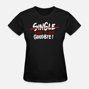 Time To Say Goodbye single Time to say goodbye - Women's T-Shirt