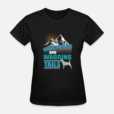 Wagging Tails Hiking Trails and Wagging Tails - Women's T-Shirt