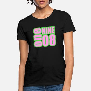 Sorority One Nine 08 - Women's T-Shirt