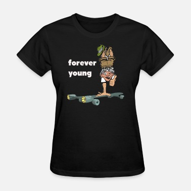 forever young old man handstand - Women's T-Shirt