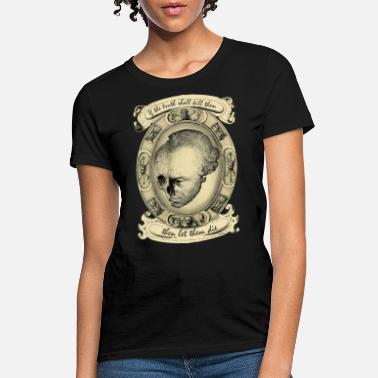Kant Let Them Die - Women's T-Shirt