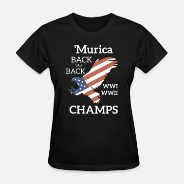 Wwi murica back to back wwi wwi champs merica - Women's T-Shirt