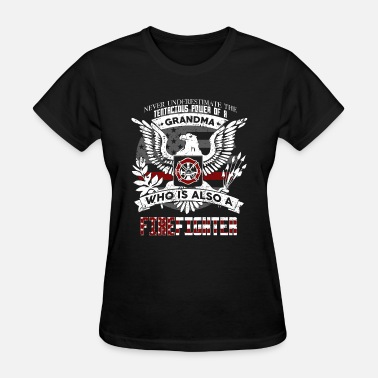 Firefighter Grandma Grandma Firefighter - Women's T-Shirt