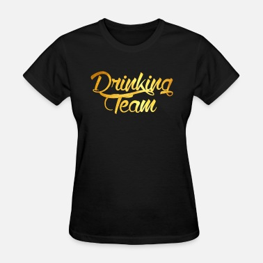 Bling Cool Drinking Team - Women's T-Shirt