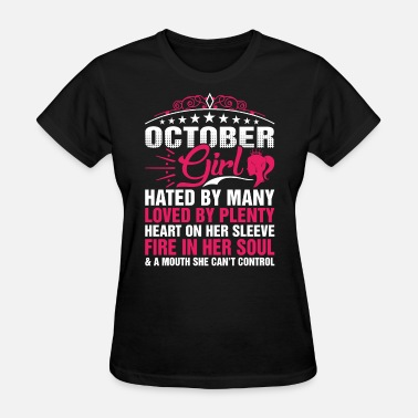 Mouth Cant Control October Girl Cant Control - Women's T-Shirt