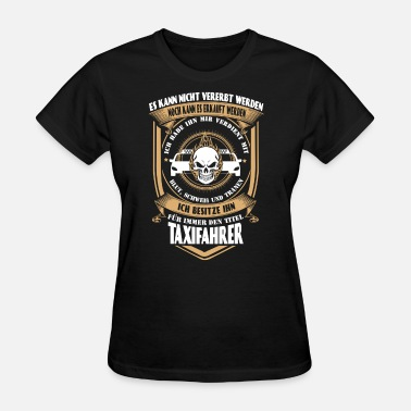 Taxi Driver Movie Taxi driver - I've earned it with my tears & tim - Women's T-Shirt