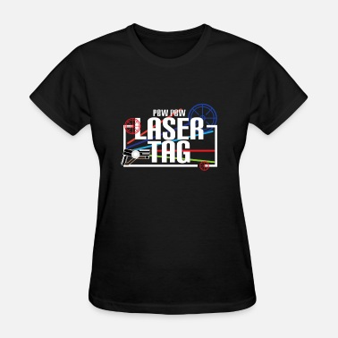 Laser Tag Funny Laser Tag Party TShirt Mode On Pewpew Laser tag - Women's T-Shirt