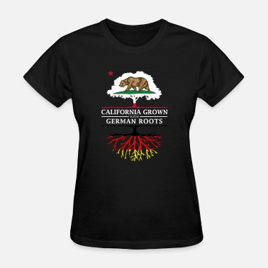 Proud German Roots California Grown with German Roots - Women's T-Shirt