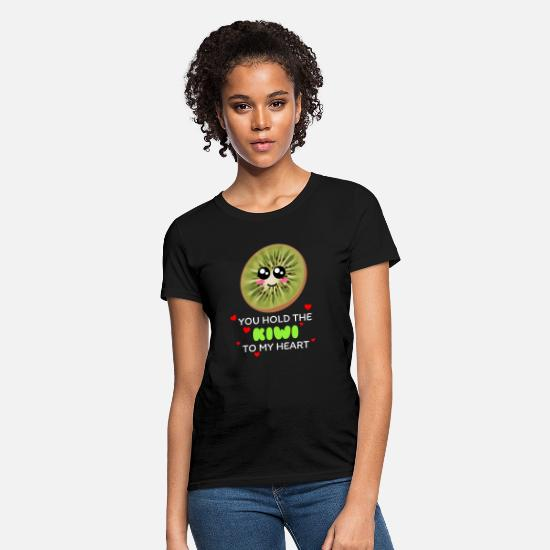Love T-Shirts - You Hold The Kiwi To My Heart Cute Kiwi Pun - Women's T-Shirt black