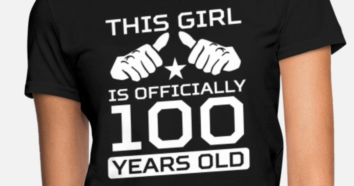 Womens T ShirtThis Girl Is 100 Years Funny 100th Birthday Shirt