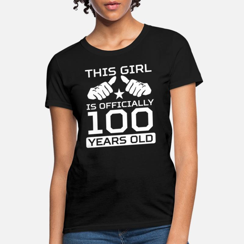 Shop 100th Birthday T-Shirts online   Spreadshirt