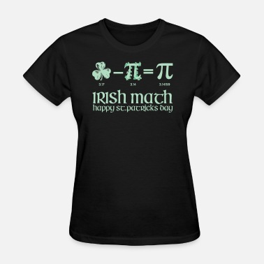 Irish Teacher Irish Pie Day Math Teacher - Women's T-Shirt