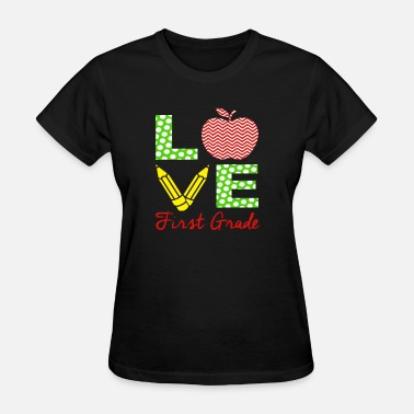 Graders First Grade Teacher Shirt Love My 1st Graders Gift - Women's T-Shirt
