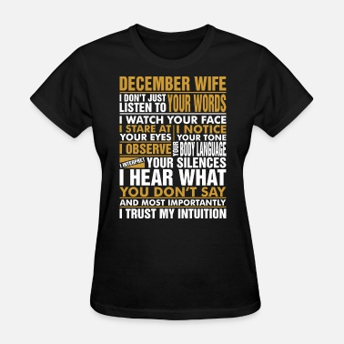 December Wife December Wife Tshirt - Women's T-Shirt