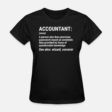 Funny Accountant Funny Accountant Definition Accounting T-shirt - Women's T-Shirt