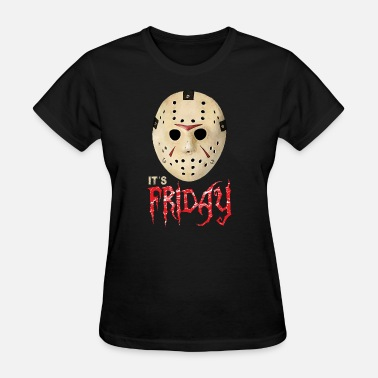 Next Friday Friday 13th Unlucky Day - Women's T-Shirt