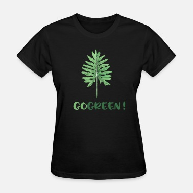 Go Green Logo GO GREEN ! - Women's T-Shirt