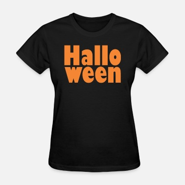 Ween Hallo ween - Women's T-Shirt