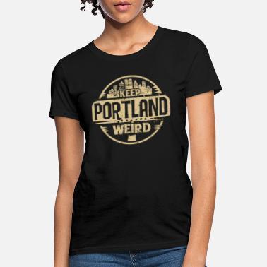 2a304a60 Weird Oregon ducks - keep portland oregon weird funny - Women's T