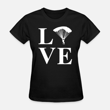 Skydive Dad Skydiving - Love Skydiving Skydive - Women's T-Shirt
