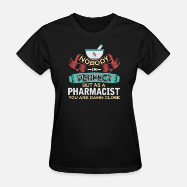 Love Pharmacist Pharmacist - Women's T-Shirt