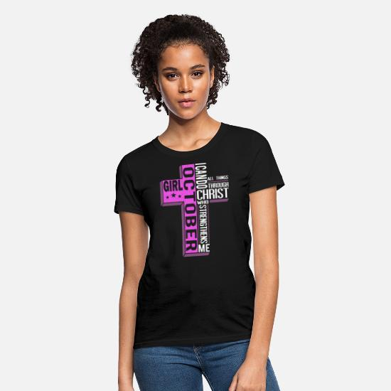 Anti-jesus T-shirts T-Shirts - girl october icando christ who strengthens me all - Women's T-Shirt black