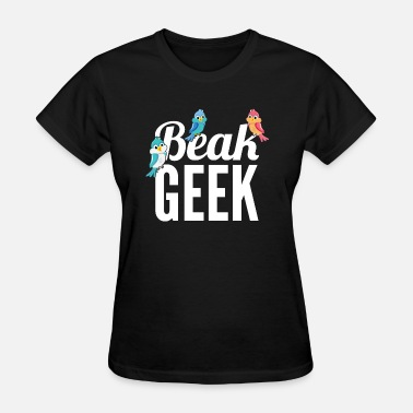 Beak beak geek - Women's T-Shirt
