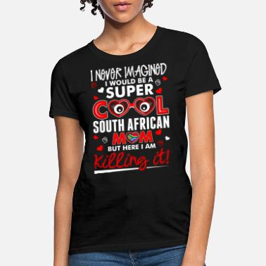 South Super Cool South African - Women's T-Shirt