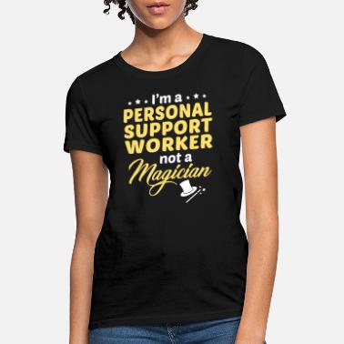Worker Personal Support Worker - Women's T-Shirt