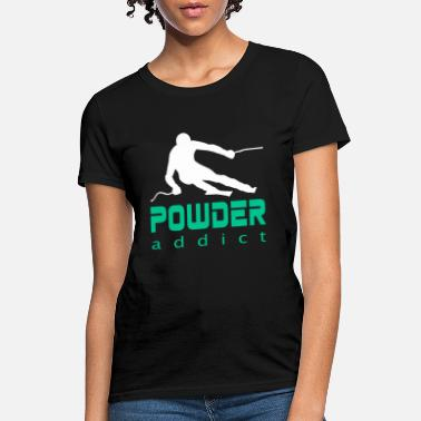 Powder Snow Powder Snow Winter Sports - Women's T-Shirt