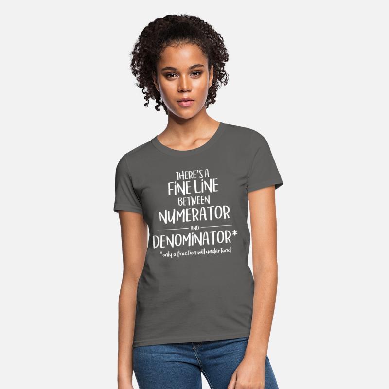 486f63d1 Shirts Fine Line Numerator Denominator Funny Math T Shirt College Teacher Tee  T-Shirts