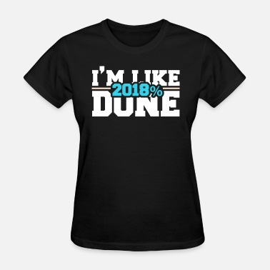 Im Done Im Like 2018 Done - Women's T-Shirt