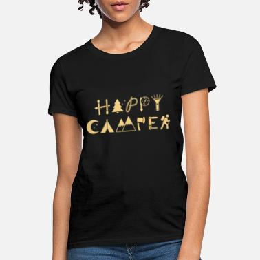 Happy Camper Mountains happy camper hiking climb mountain happy camp - Women's T-Shirt