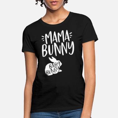 4ce3624e1f Mama Bunny Baby Bunny Funny Couple Gift - Women's T-Shirt