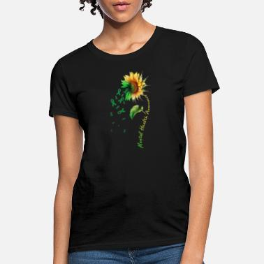 Health Mental Health Awareness Sunflower Shirt - Women's T-Shirt