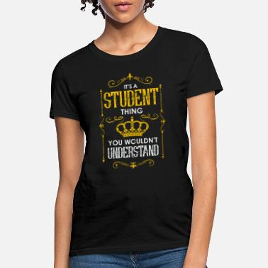 Student Golden Crown Rusty Gift Idea T-Shirt - Women's T-Shirt