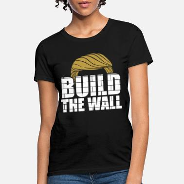 build the wall career black and white shirt sleeve - Women's T-Shirt