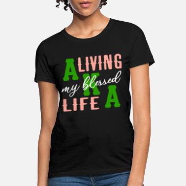 a livving my blessed life mexican - Women's T-Shirt