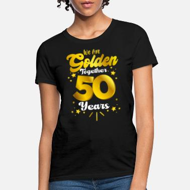 Fifty 50th wedding anniversary shirts,50th anniversary g - Women's T-Shirt