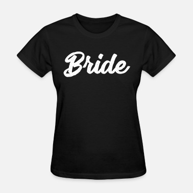 Wedding Shower Bridal Shower Tee Bachelorette Party Shirt Wedding - Women's T-Shirt