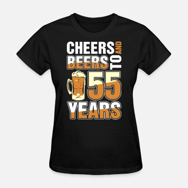 Celebrating 55 Years Cheers And Beers To 55 Years - Women's T-Shirt