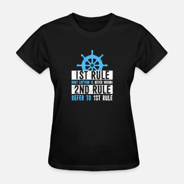 Back In Black Graduation The Boat Captain Is Never Wrong TShirt Funny Ship - Women's T-Shirt