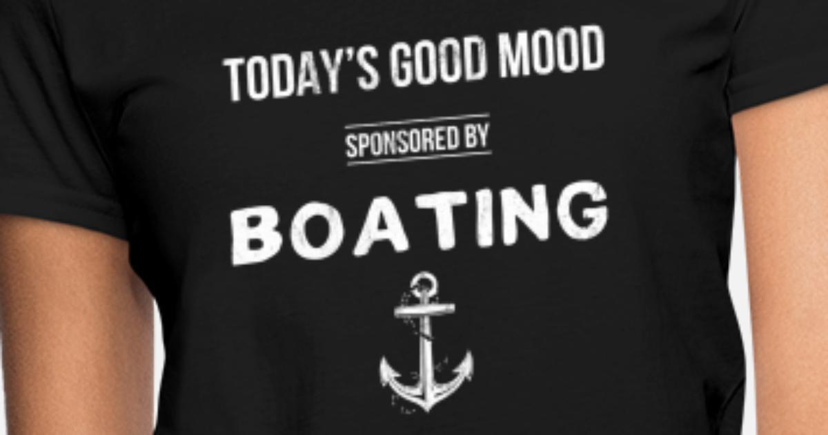 b3100e5ac Boat Lover Ocean Sea Lake Boating Tshirt Women's T-Shirt | Spreadshirt