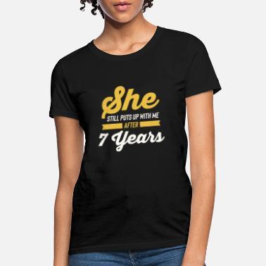 b38ec6413 7 Years Anniversary TShirt - Funny Anniversary - Women's T-Shirt