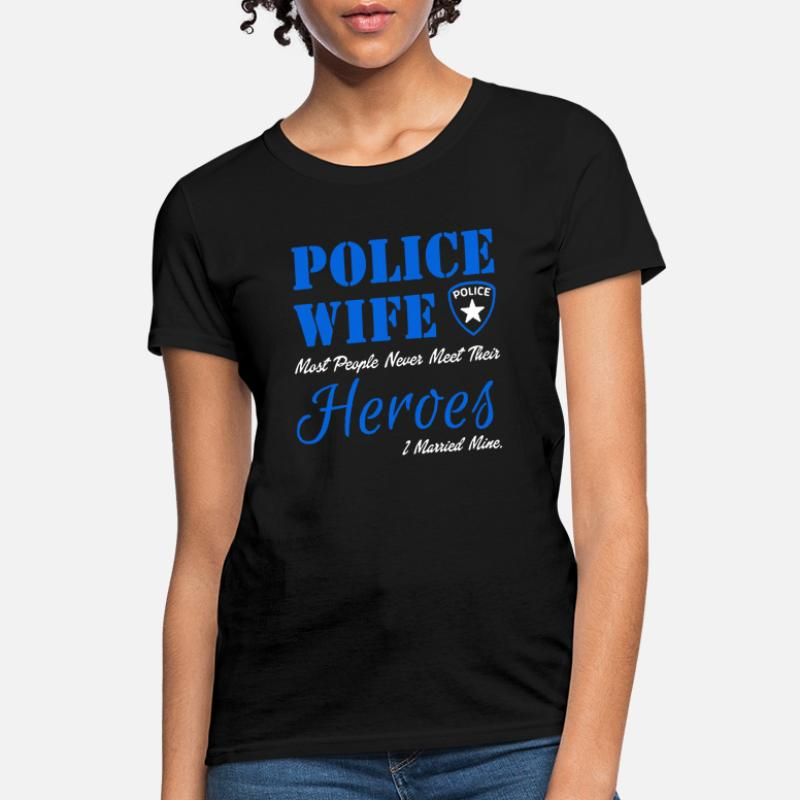 People Never Meet Their Premium Tee T-Shirt Police Officer Mom Most People.