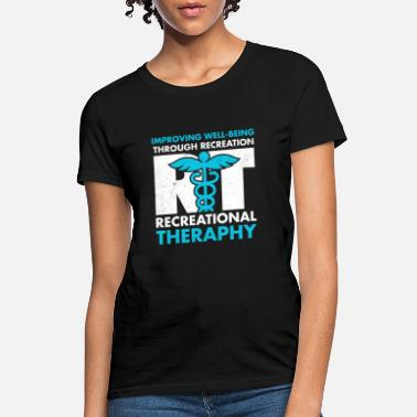 Recreational Therapeutic Recreation Recreational Therapy Month - Women's T-Shirt