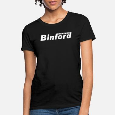 Binford Tools Binford Tools - Women's T-Shirt
