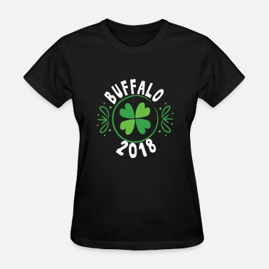 Buffalo St Patricks Day Buffalo New York St Patricks Day Drinking Shamrock - Women's T-Shirt