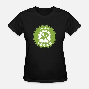Muscular Animals I'm also Vegan Tee - Strong muscular gorilla - Women's T-Shirt