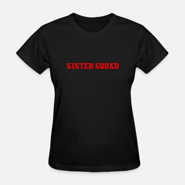 Dolan Twins THE SISTER SQUAD LOOKS - Women's T-Shirt